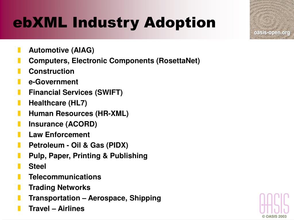 ebXML Industry Adoption