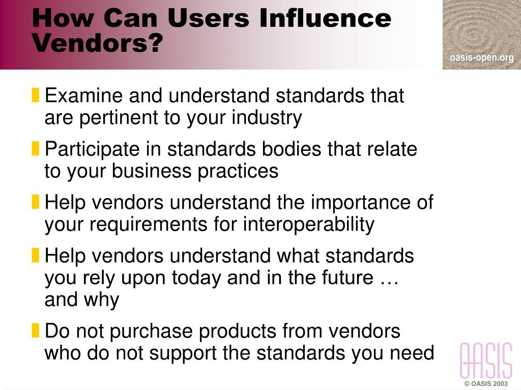 How Can Users Influence Vendors?
