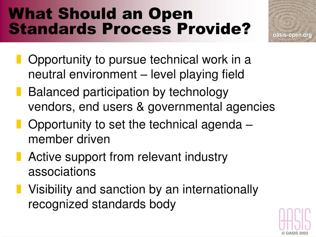 What Should an Open Standards Process Provide?