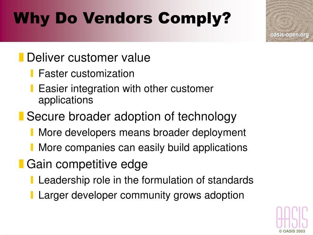 Why Do Vendors Comply?