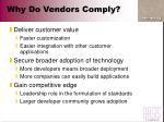 why do vendors comply