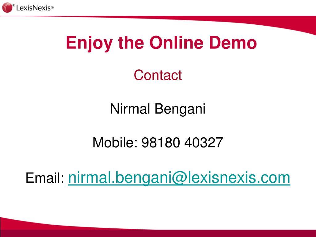 Enjoy the Online Demo
