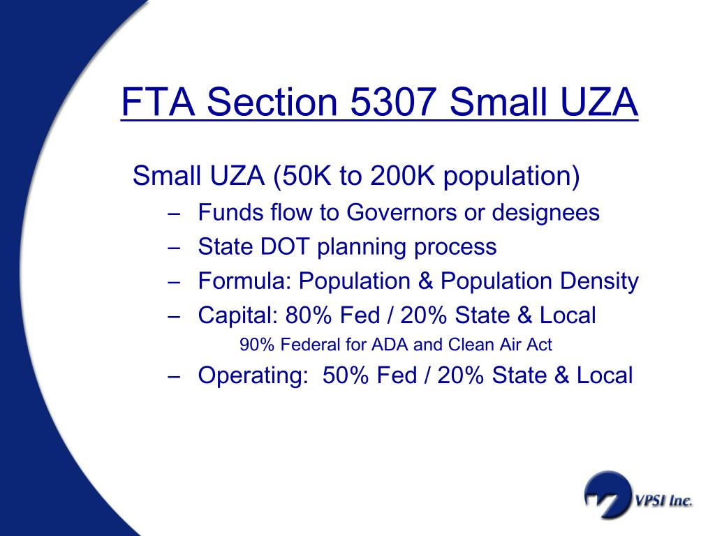 FTA Section 5307 Small UZA