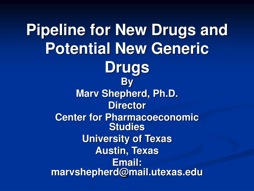 Pipeline for New Drugs and