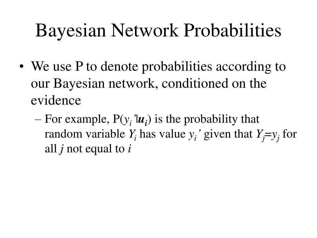 Bayesian Network Probabilities