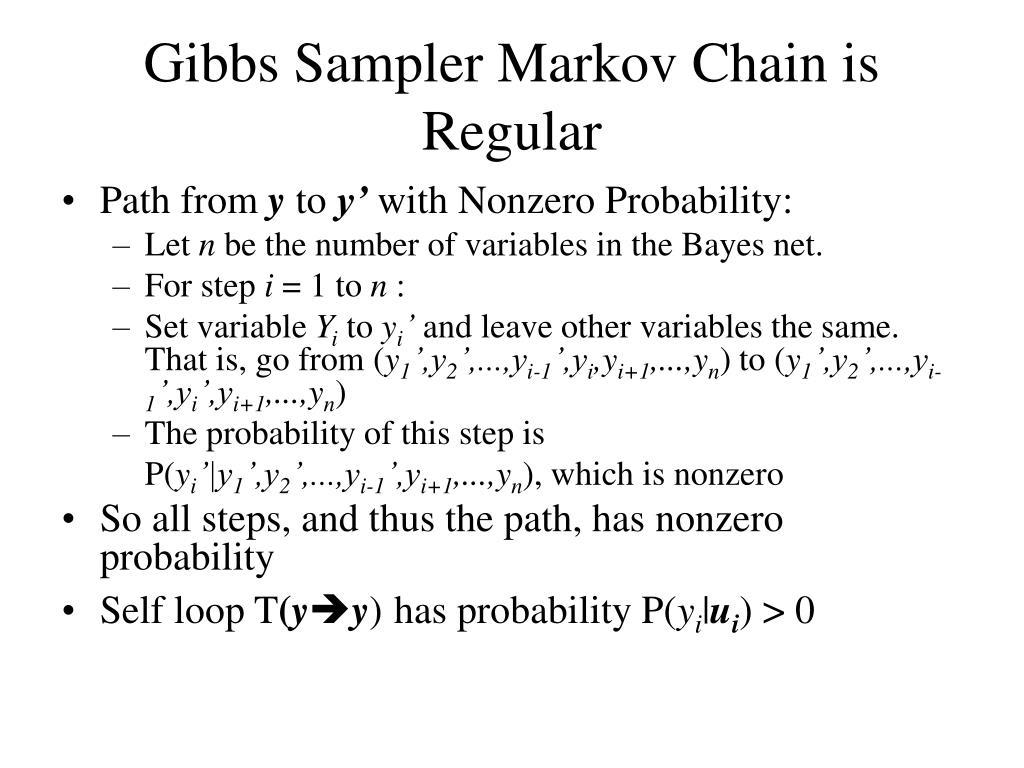 Gibbs Sampler Markov Chain is Regular