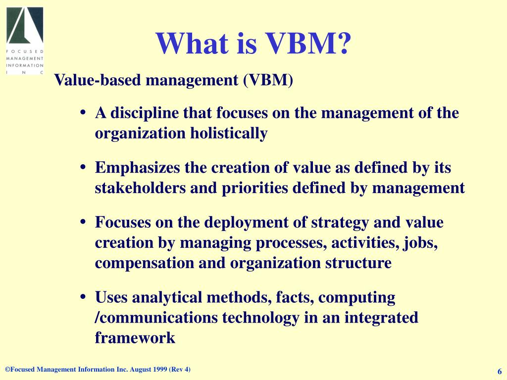What is VBM?