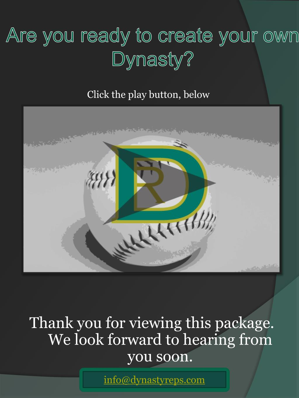 Are you ready to create your own Dynasty?