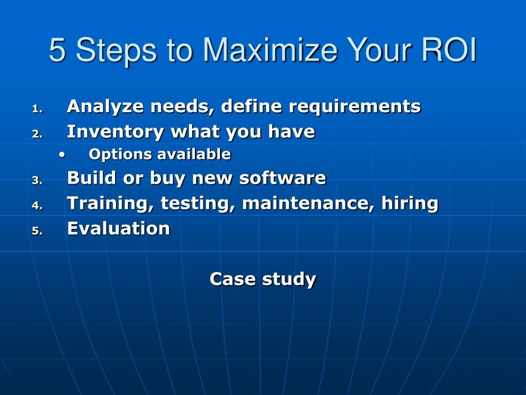 5 Steps to Maximize Your ROI