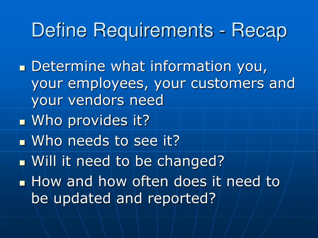 Define Requirements - Recap