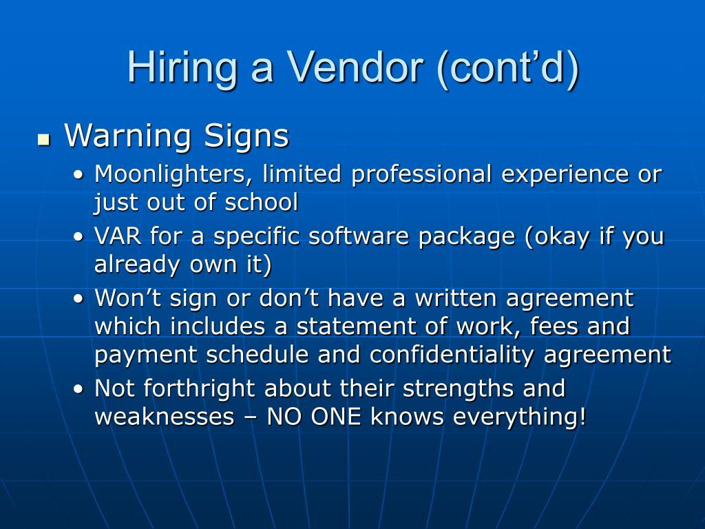 Hiring a Vendor (cont'd)