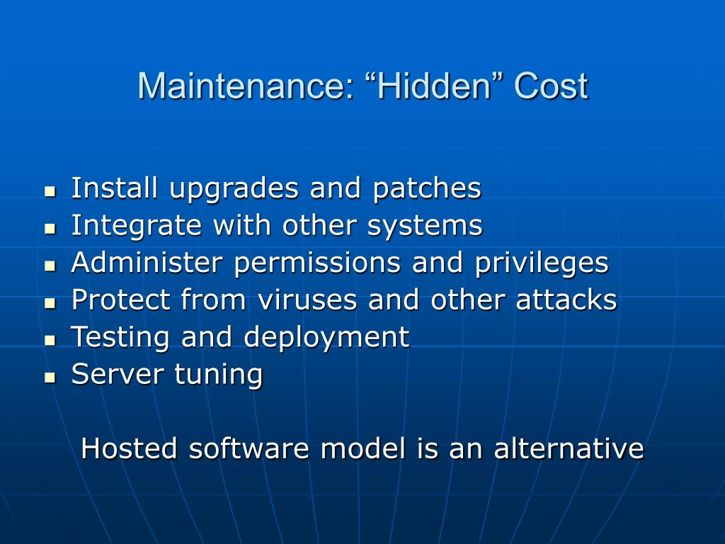 "Maintenance: ""Hidden"" Cost"