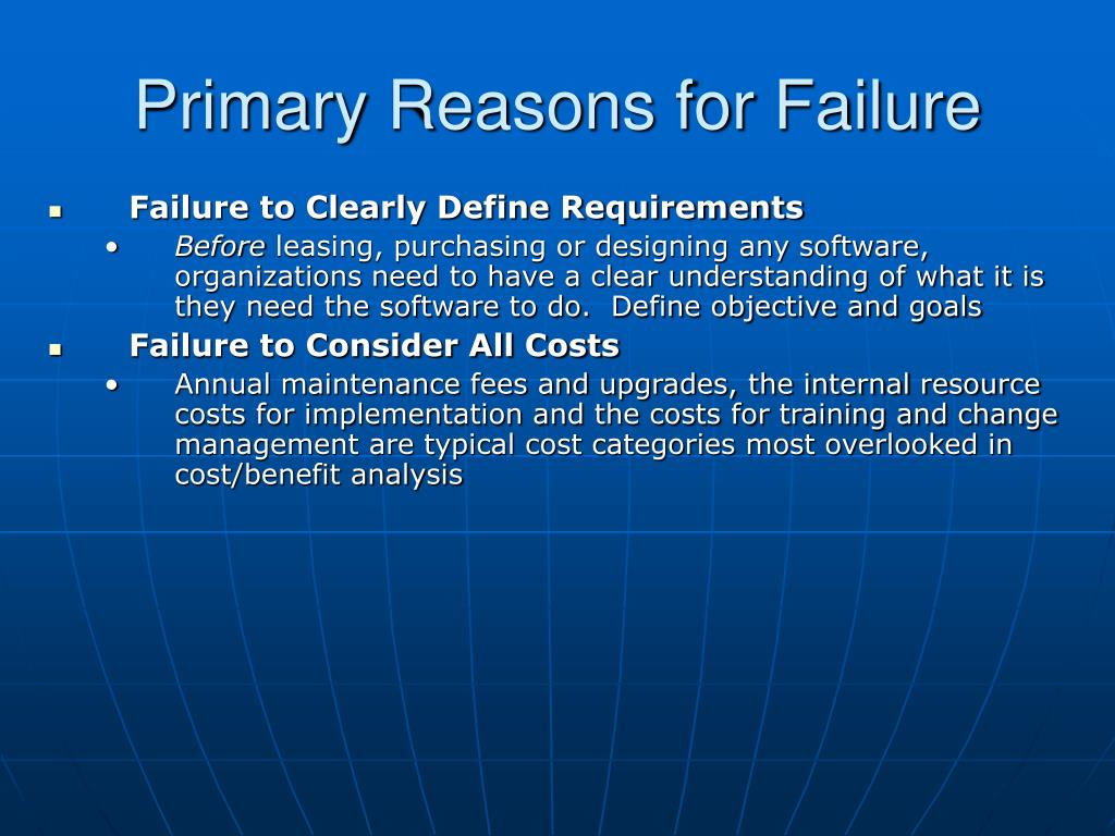 Primary Reasons for Failure