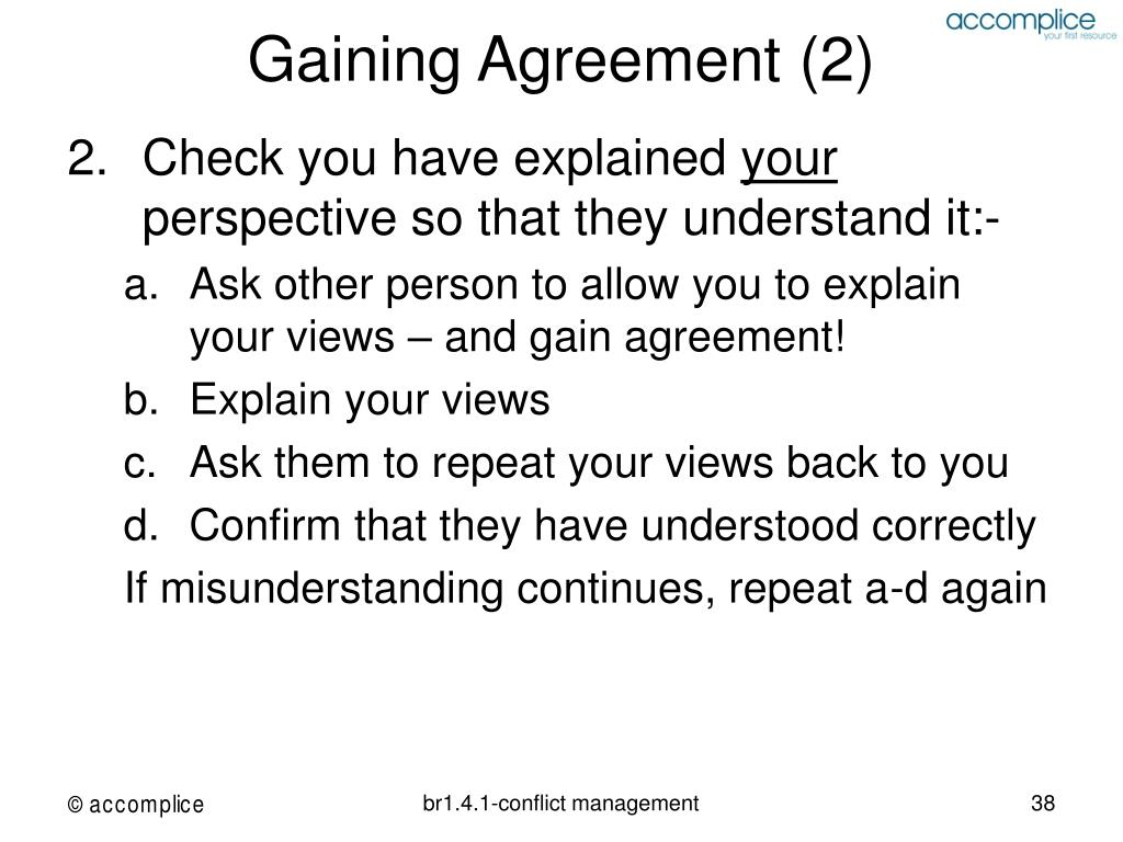 Gaining Agreement (2)