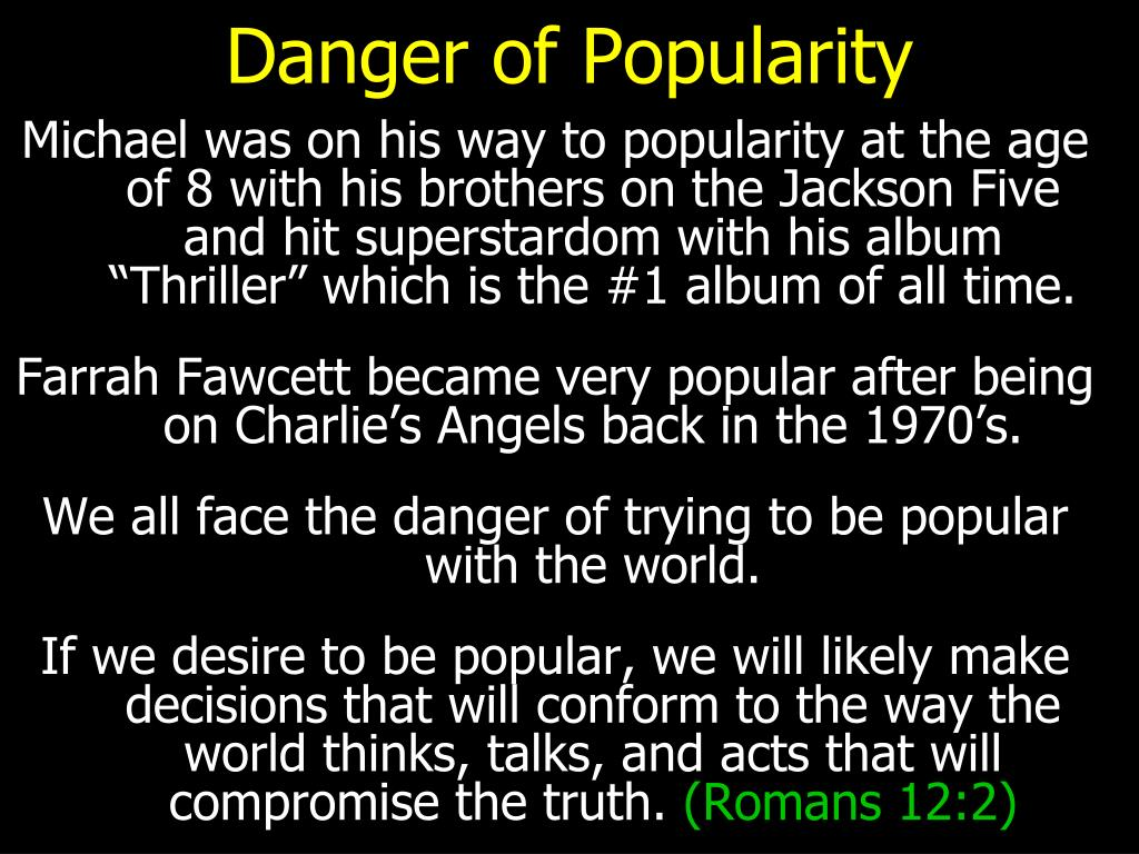 Danger of Popularity
