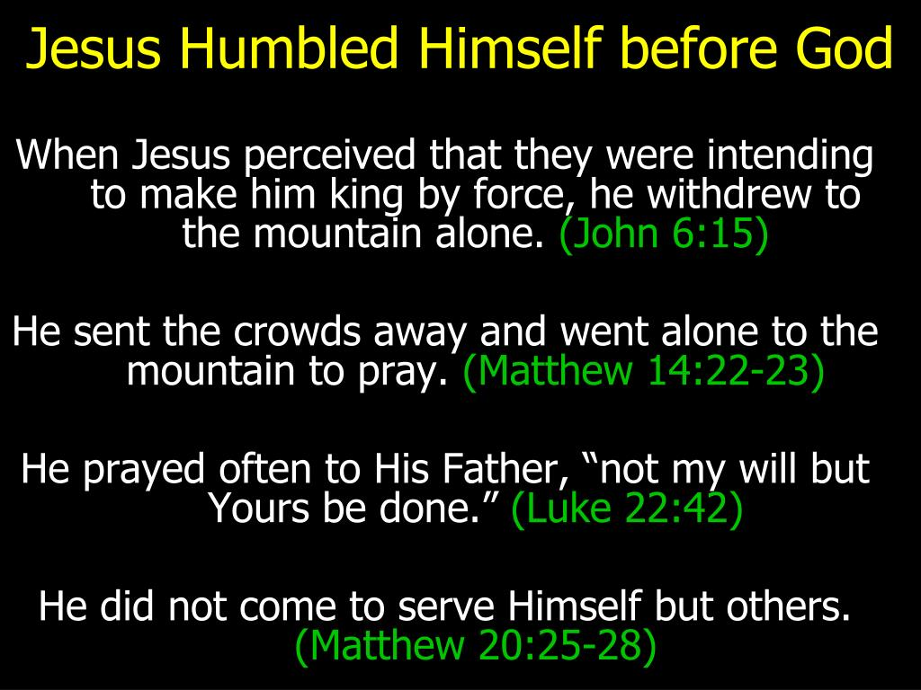 Jesus Humbled Himself before God