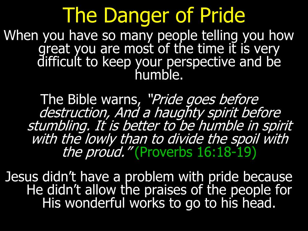 The Danger of Pride