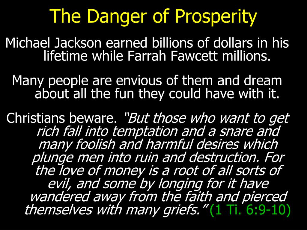 The Danger of Prosperity