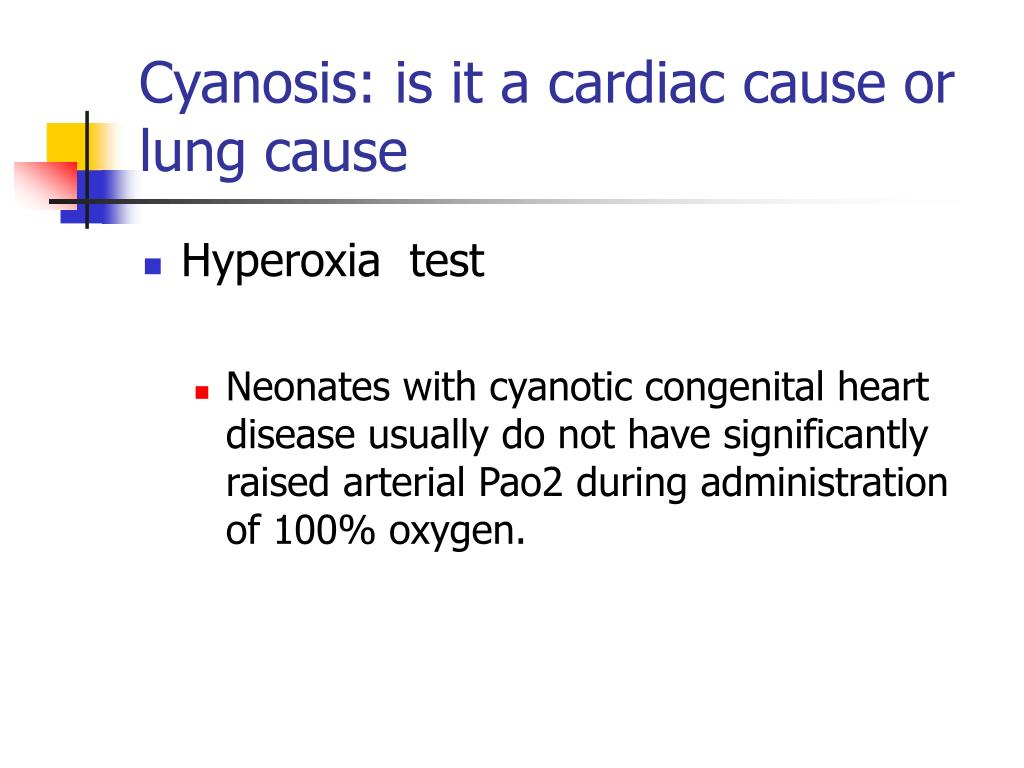 Cyanosis: is it a cardiac cause or lung cause