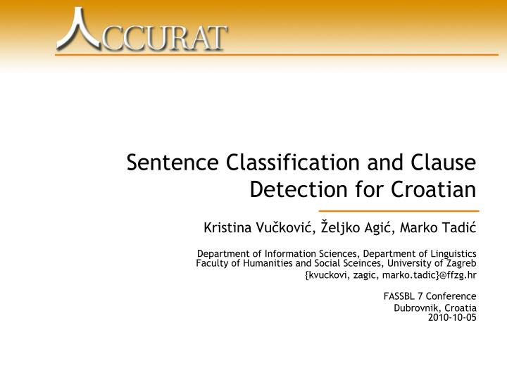Sentence classification and clause detection for croatian l.jpg