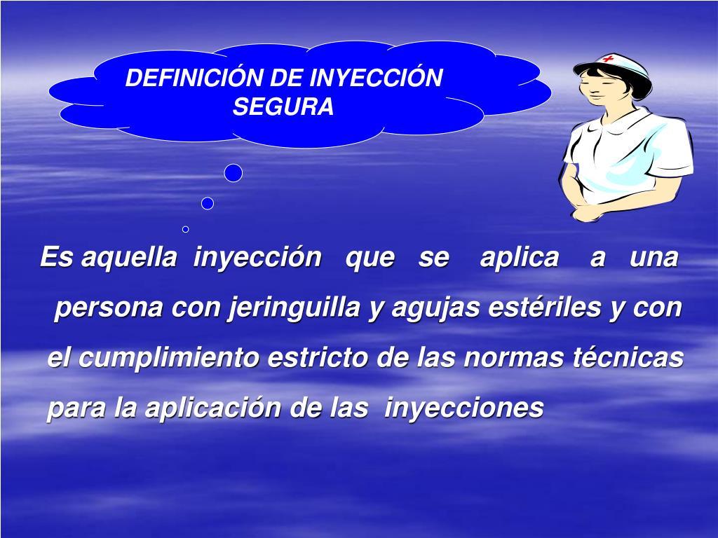 DEFINICIÓN DE INYECCIÓN