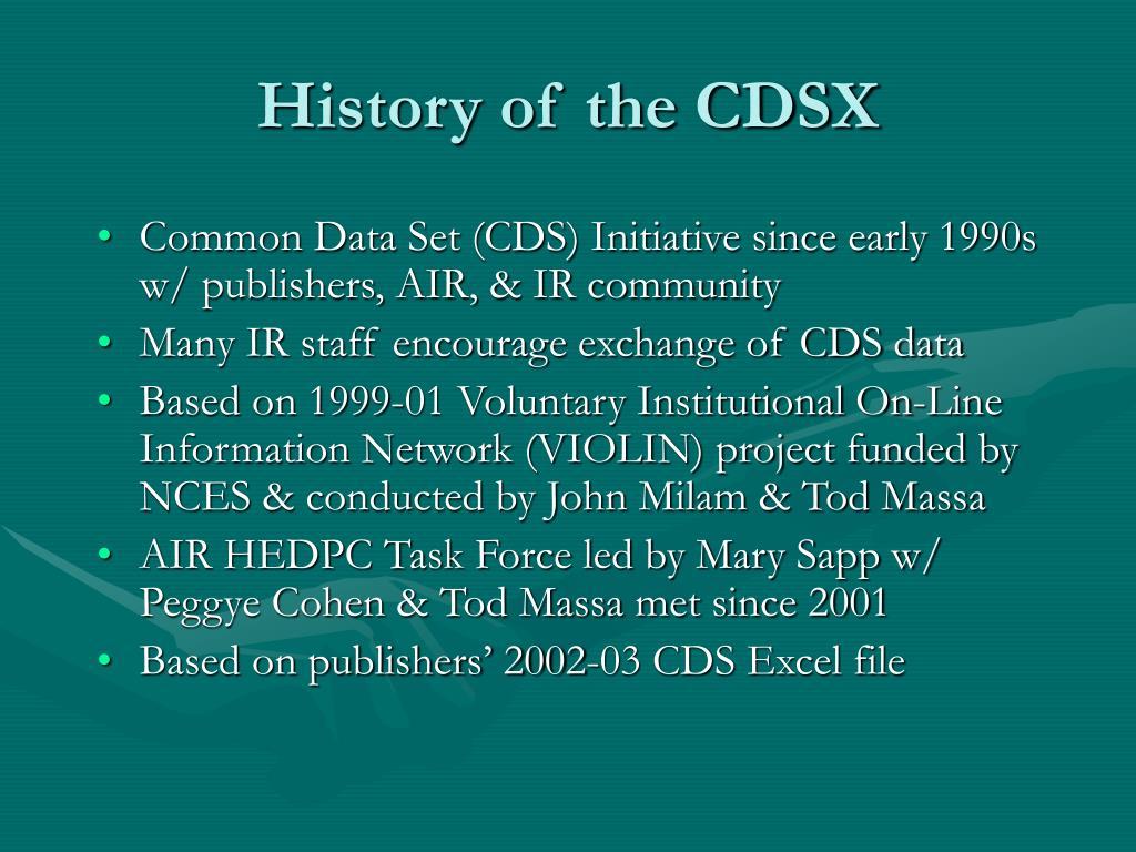 History of the CDSX