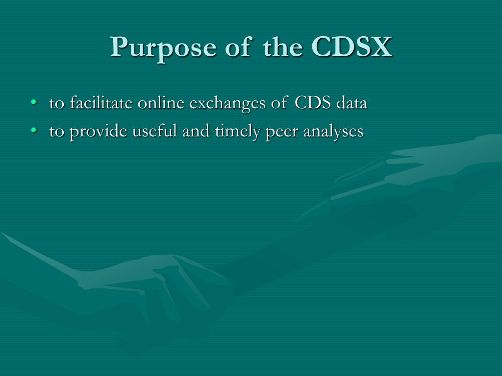 Purpose of the CDSX