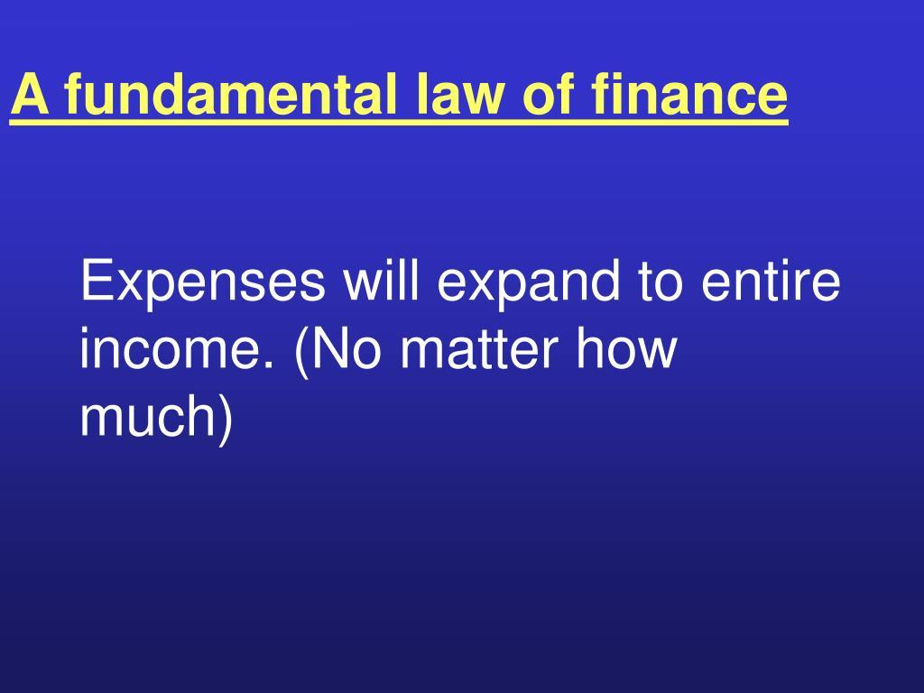 A fundamental law of finance