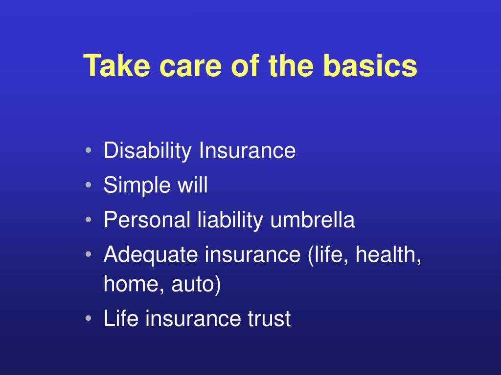 Take care of the basics