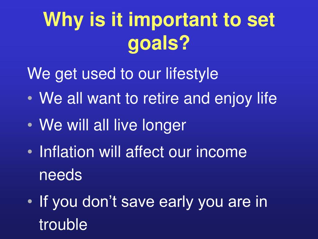 Why is it important to set goals?