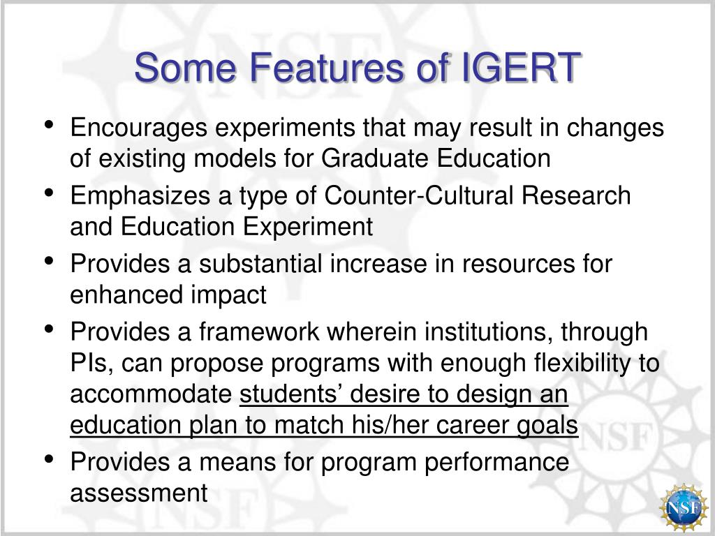 Some Features of IGERT