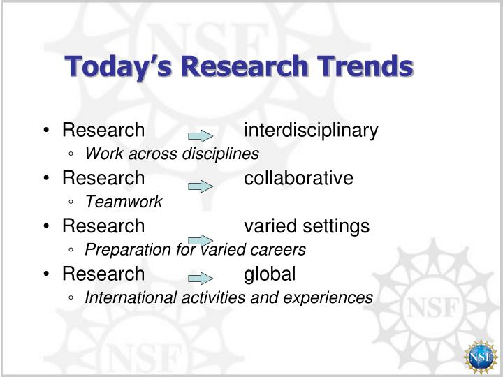 Today s research trends