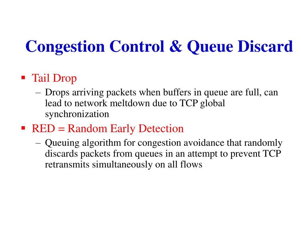 Congestion Control & Queue Discard