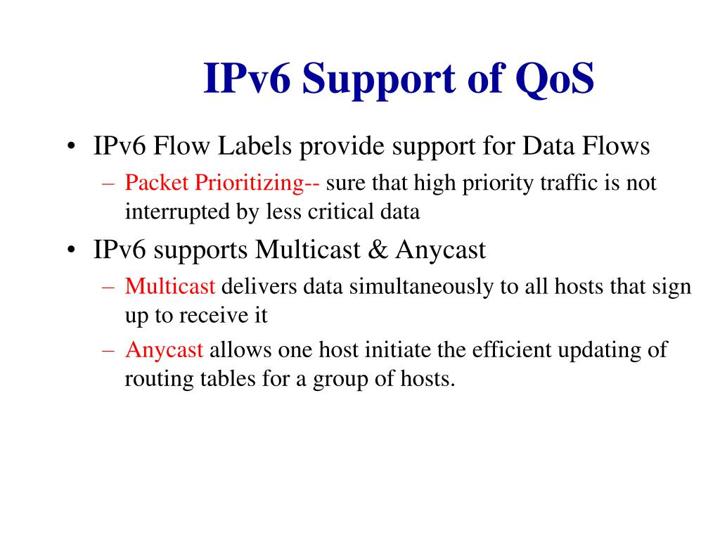 IPv6 Support of QoS