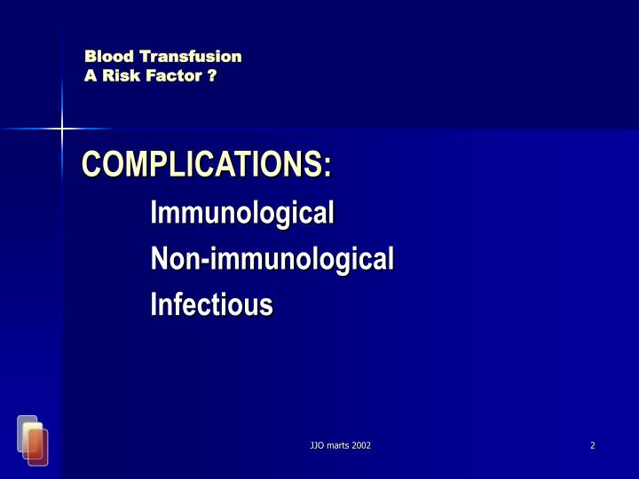 Blood transfusion a risk factor2 l.jpg