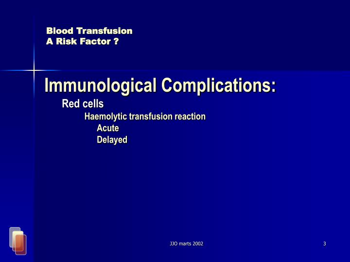 Blood transfusion a risk factor3 l.jpg