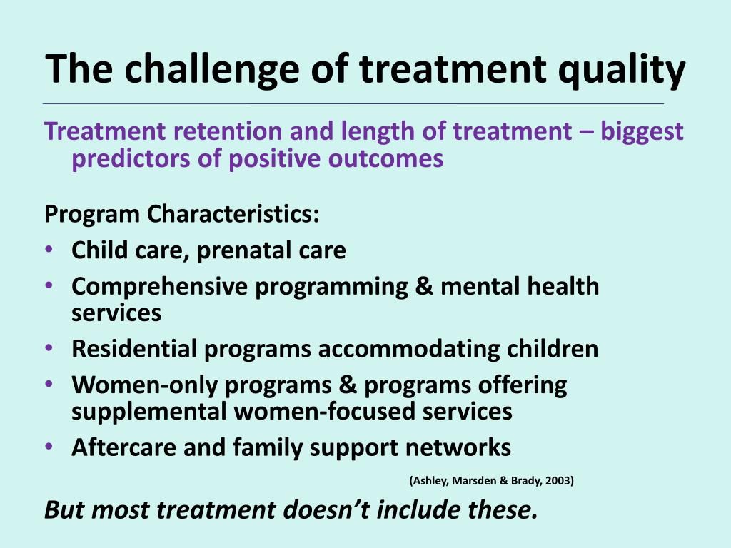 The challenge of treatment quality