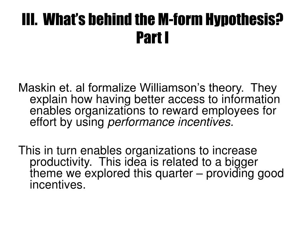 III.  What's behind the M-form Hypothesis? Part I