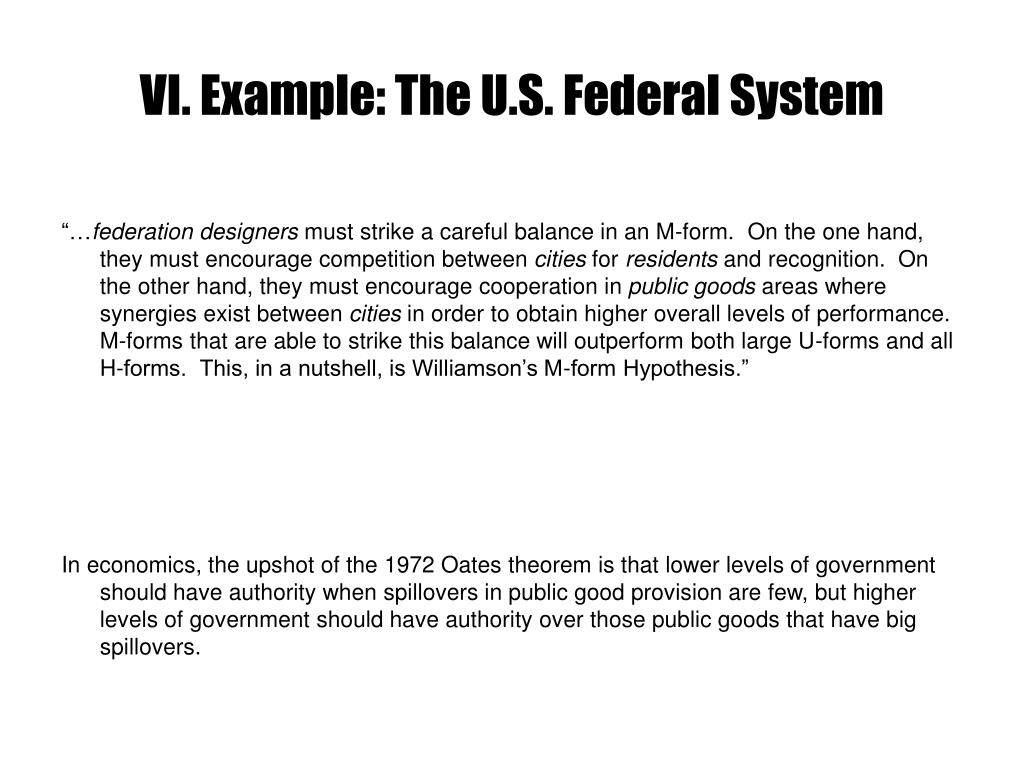 VI. Example: The U.S. Federal System