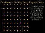 combining pending proxy request chain14
