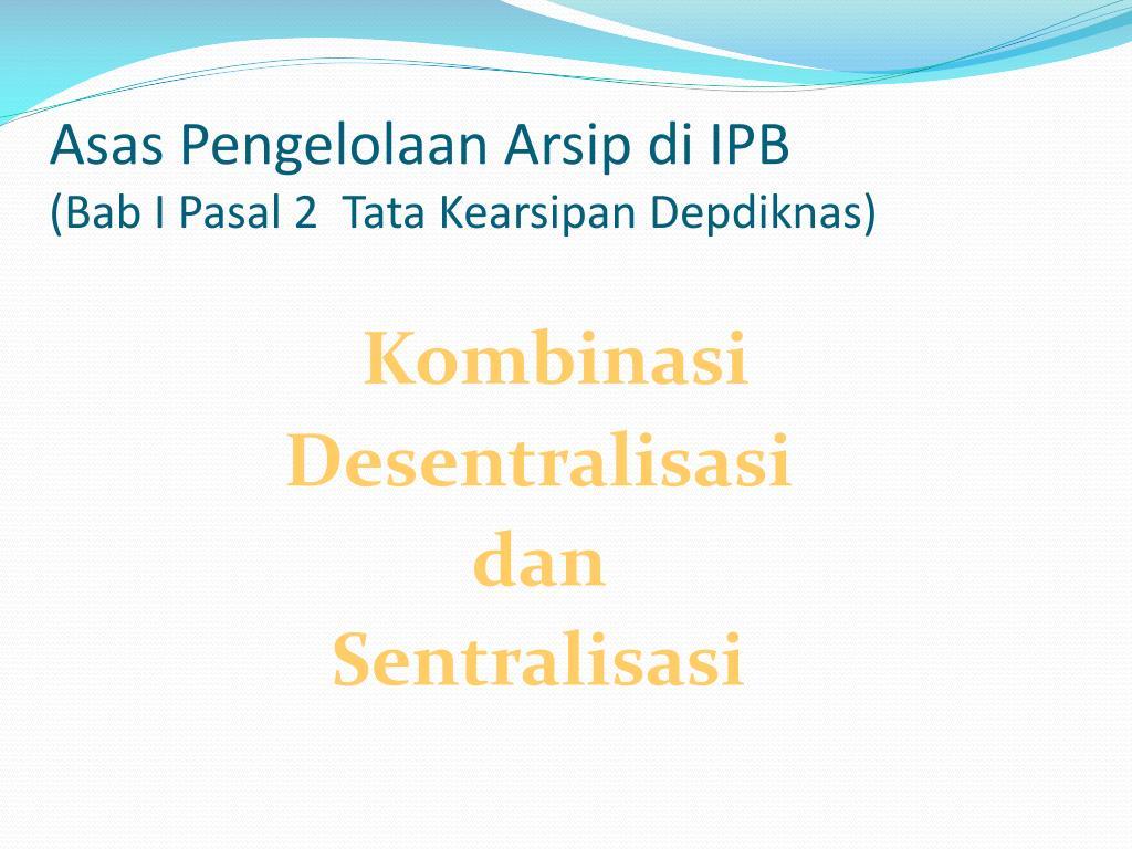 Asas Pengelolaan Arsip di IPB