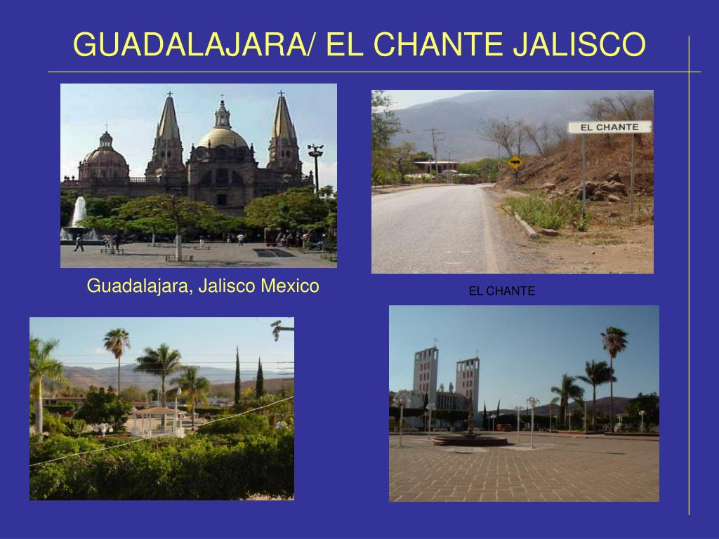 GUADALAJARA/ EL CHANTE JALISCO