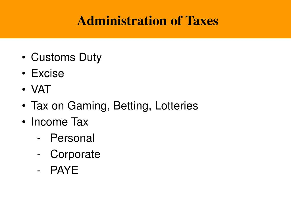 Administration of Tax
