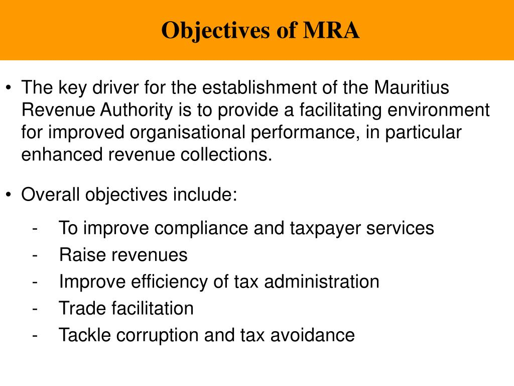 Objectives of MRA