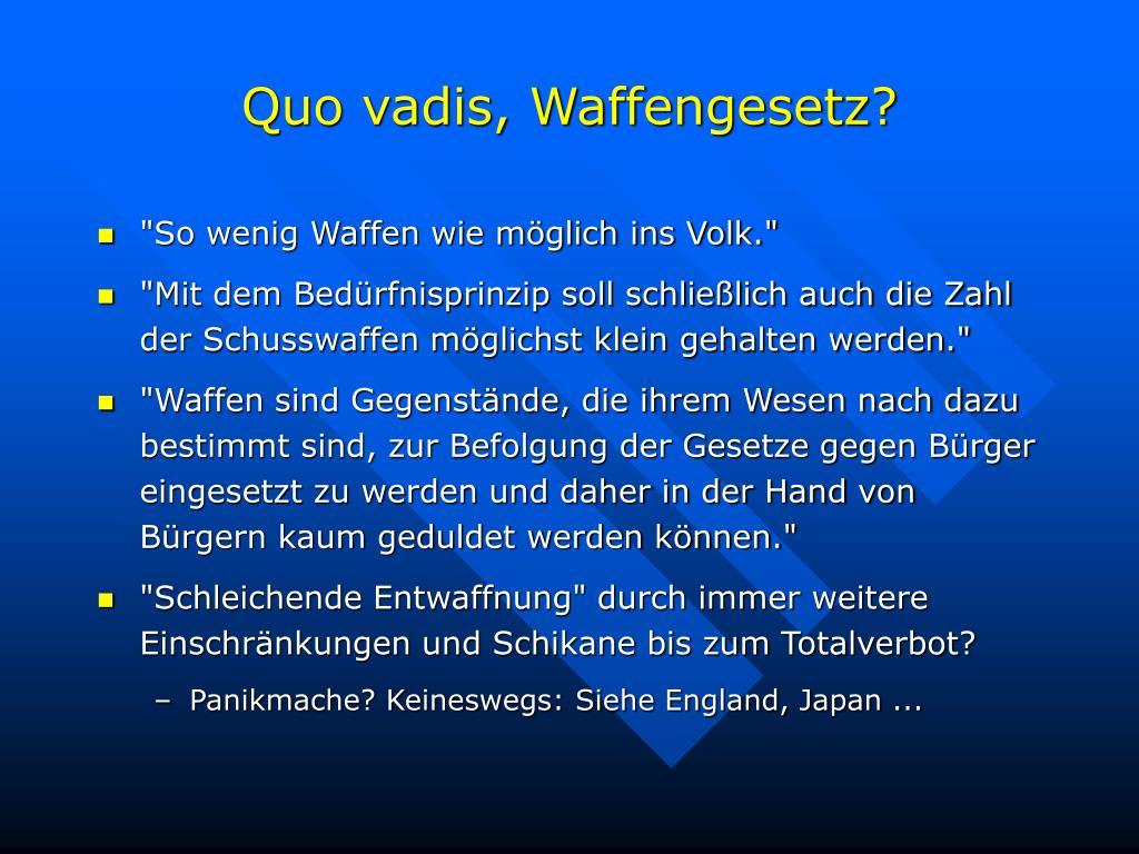 Quo vadis, Waffengesetz?