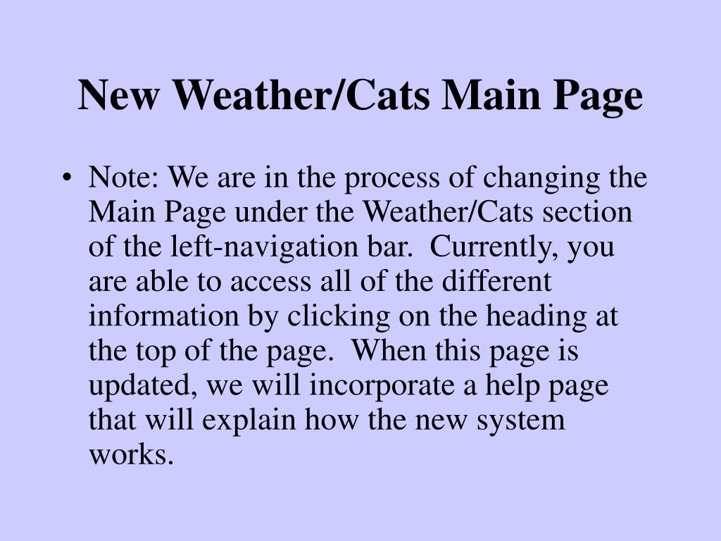 New Weather/Cats Main Page