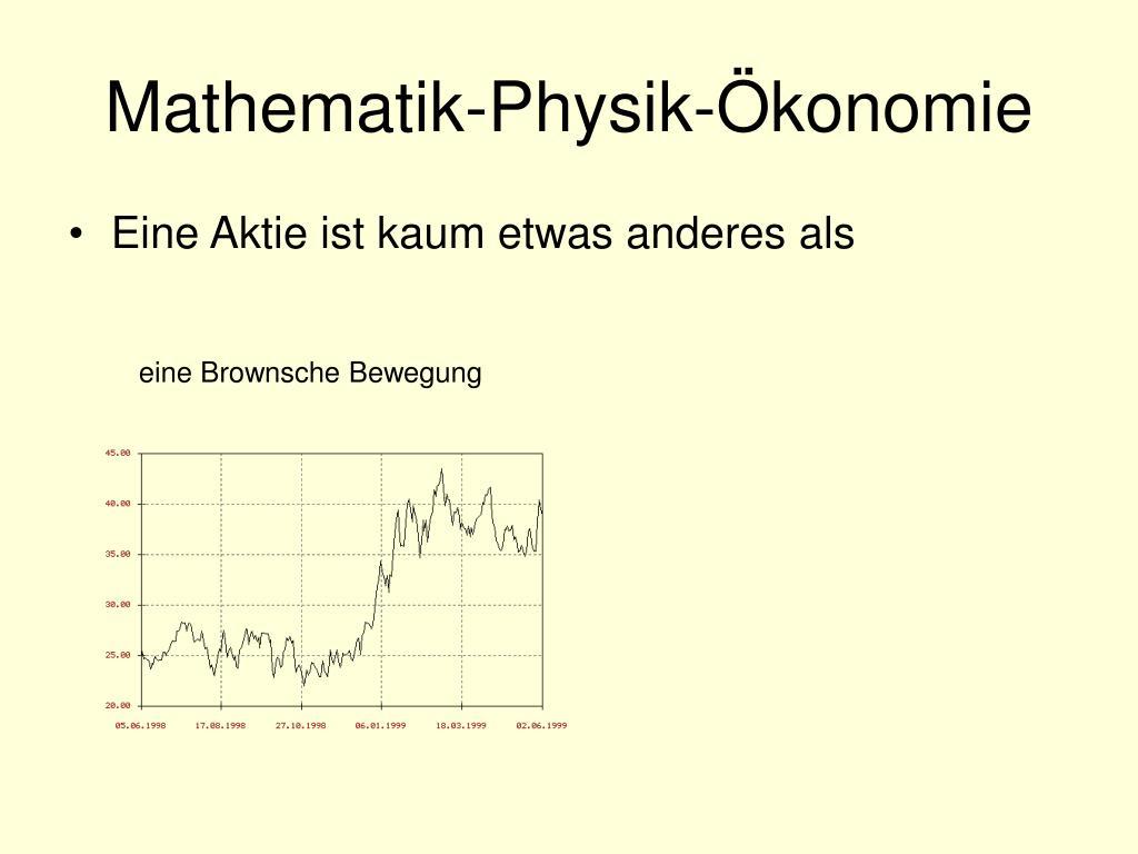 Mathematik-Physik-Ökonomie