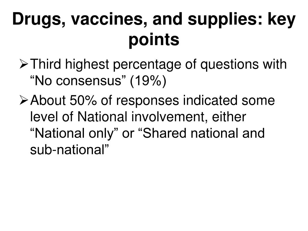 Drugs, vaccines, and supplies: key points