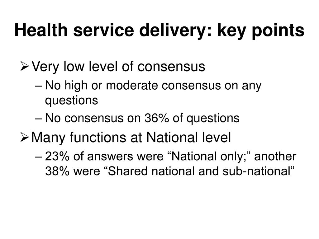 Health service delivery: key points