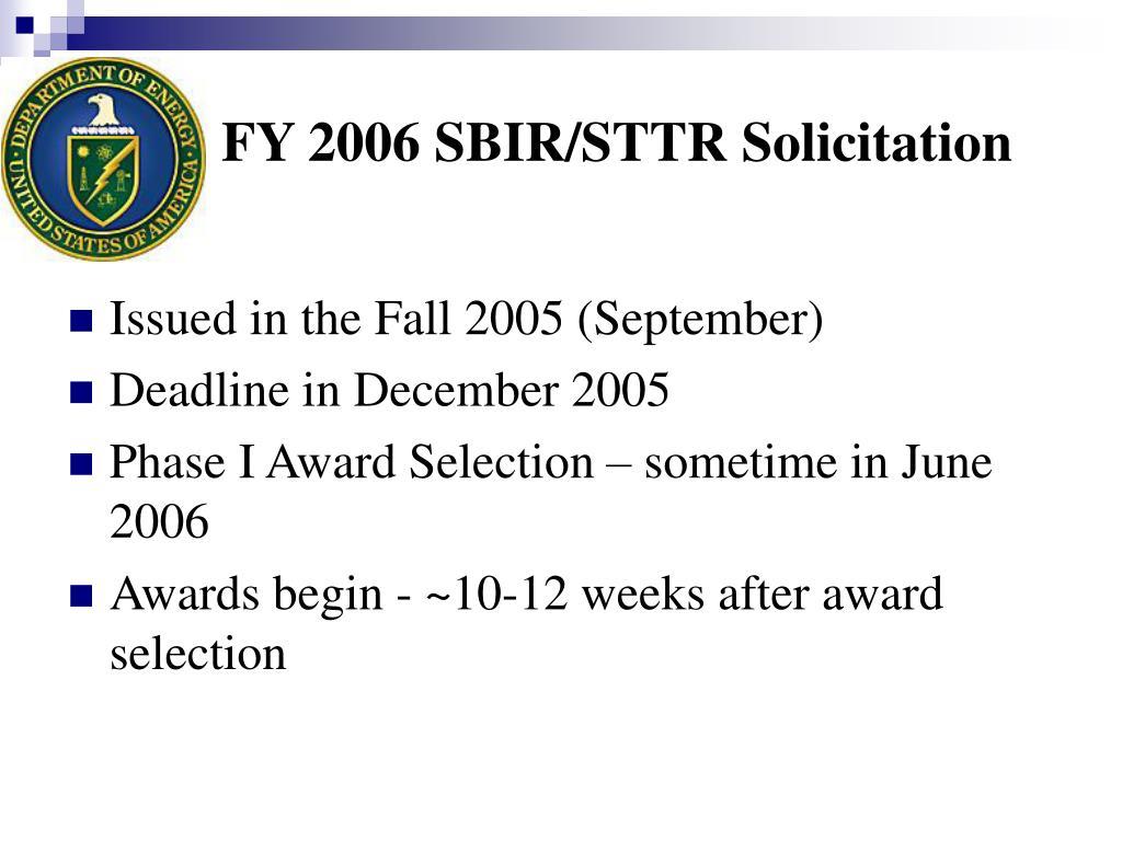 FY 2006 SBIR/STTR Solicitation